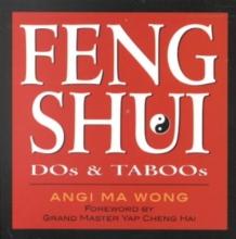 Wong, Angi Ma Feng Shui Dos & Taboos