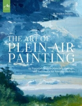 Doherty, M. Stephen The Art of Plein Air Painting
