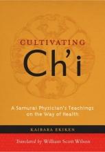 Ekiken Kaibara Cultivating Ch`i