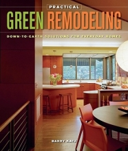 Katz, Barry Practical Green Remodeling