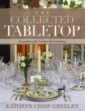 Greeley, Kathryn Crisp The Collected Tabletop