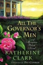 Clark, Katherine All the Governor`s Men