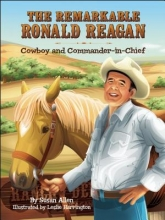Allen, Susan The Remarkable Ronald Reagan