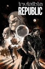 Hardman, Gabriel Invisible Republic, Volume 2