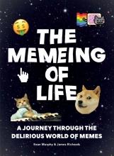Studio The Memeing of Life