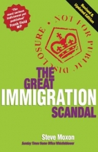 Moxon, Steve The Great Immigration Scandal