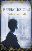 Hall, Catherine The Repercussions