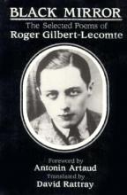Gilbert-Lecomte, Roger Black Mirror