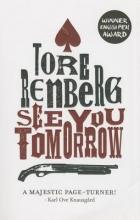 Renberg, Tore See You Tomorrow
