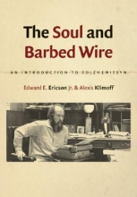 Ericson, Edward E., Jr. The Soul and Barbed Wire