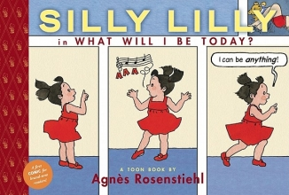 Rosenstiehl, Agnes Silly Lilly in What Will I Be Today?