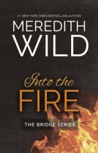 Wild, Meredith Into the Fire