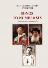 Jean-Charles Jeffrey Wohkittel , Songs to Number Six