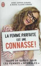 Girard, Anne-Sophie La Femme Parfaite Est Une Connasse