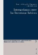 Interacciones entre las literaturas ibéricas