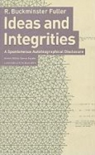 Jaime Snyder Ideas and Integrities: a Spontaneous Autobiographical Disclosure