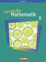 Lernstufen Mathematik. 9. Schuljahr. Schülerbuch. Neue Ausgabe N