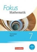 Almer, Johannes,   Kurz, Kristina,   Landwehr, Erika,   Sauer, Jürgen,Fokus Mathematik 7. Jahrgangsstufe - Bayern - Schülerbuch
