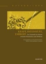 Frank Fehrenbach,   Robert Felfe,   Karin Leonhard Kraft, Intensitat, Energie