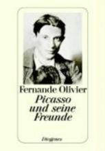 Olivier, Fernande Picasso und seine Freunde