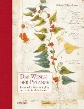 Bynum, Helen,   Bynum, William,   Krabbe, Wiebke Das Wesen der Pflanze
