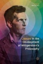 Colours in the development of Wittgenstein`s Philosophy