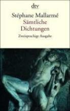 Mallarme, Stephane Sämtliche Dichtungen