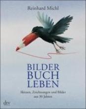 Michl, Reinhard Bilder Buch Leben