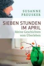 Preusker, Susanne Sieben Stunden im April
