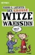 Laechter, Hanns G. Der große Witze-Wahnsinn