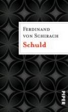 Schirach, Ferdinand von Schuld