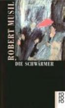 Musil, Robert Die Schwrmer