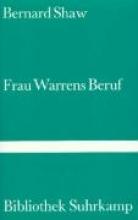 Shaw, George Bernard Frau Warrens Beruf