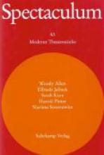 Spectaculum 63. Fünf moderne Theaterstücke und Materialien