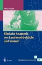 Bogduk, Nikolai,   Ferber-Busse, B.,   Schöttker-Königer, T.,   Heimann, K. Klinische Anatomie von Lendenwirbelsäule und Sakrum