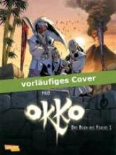 Hub Okko 04: Das Buch des Feuers