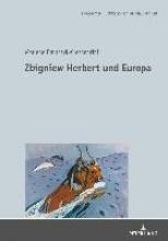 Marlene Bainczyk-Crescentini Zbigniew Herbert Und Europa