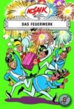 Die Digedags. Erfinder-Serie 08. Das Feuerwerk