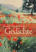 Die schnsten deutschen Gedichte (Neuausgabe)