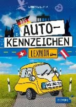 Schwendemann, Andrea Das Autokennzeichen-Lexikon