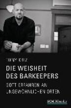Kriz, Tony Die Weisheit des Barkeepers
