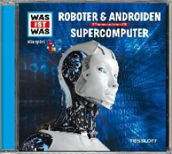 Baur, Manfred Was ist was H�rspiel-CD: Roboter & AndroidenSupercomputer