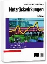 Hormann, Walter,   Just, Wolfgang,   Schlabbach, Jürgen,   Cichowski, Rolf R. Netzrückwirkungen