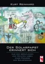 Reinhard, Kurt Der Solarpapst erinnert sich