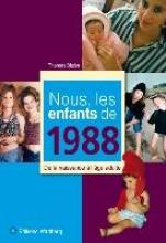 Bizien, Thomas Nous, les enfants de 1988