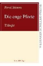 Strauss, Pavol Die enge Pforte