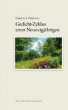 Freitag, Gertrud Gedicht-Zyklus einer Neunzigjhrigen