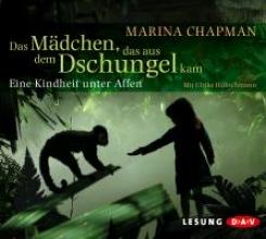 Chapman, Marina Das Mädchen, das aus dem Dschungel kam