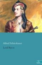 Schirokauer, Alfred Lord Byron