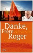 Hamburger, Klaus Danke, Frère Roger